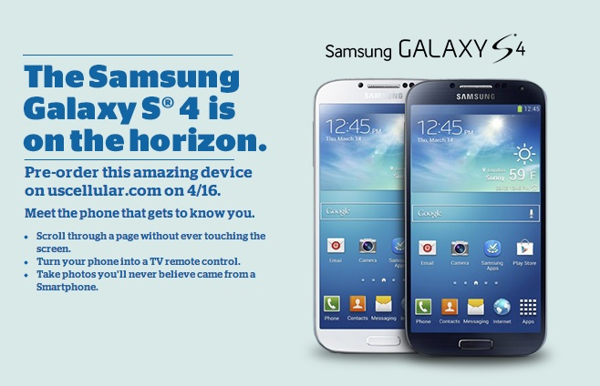 US Cellular Hosting Galaxy S4 Pre-orders on April 16