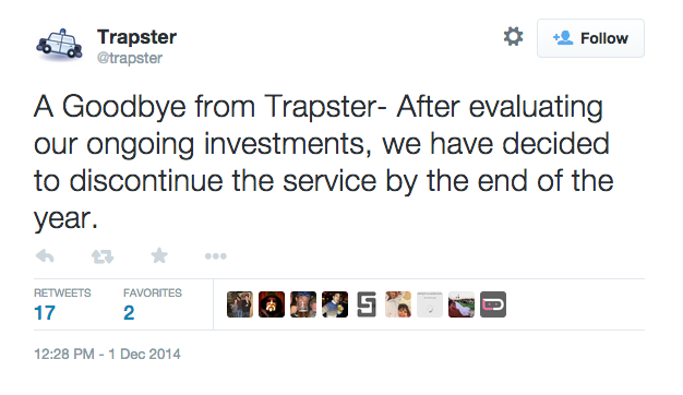 Trapster_on_Twitter___A_Goodbye_from_Trapster-_After_evaluating_our_ongoing_investments__we_have_decided_to_discontinue_the_service_by_the_end_of_the_year__