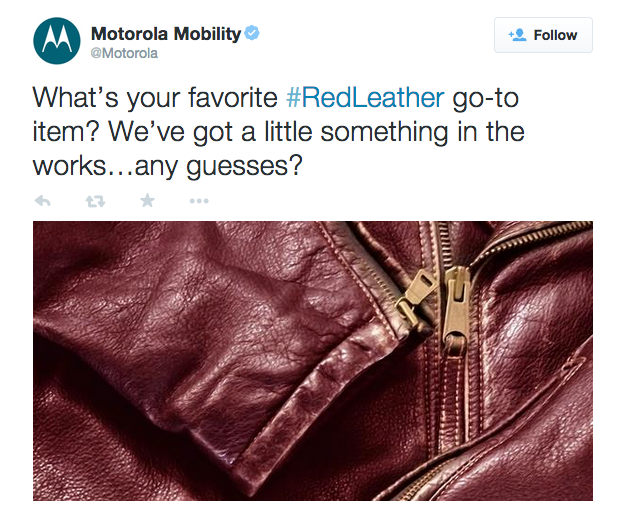 Motorola_Mobility_on_Twitter___What's_your_favorite__RedLeather_go-to_item__We've_got_a_little_something_in_the_works…any_guesses__http___t_co_s0wtt5Q2hk_