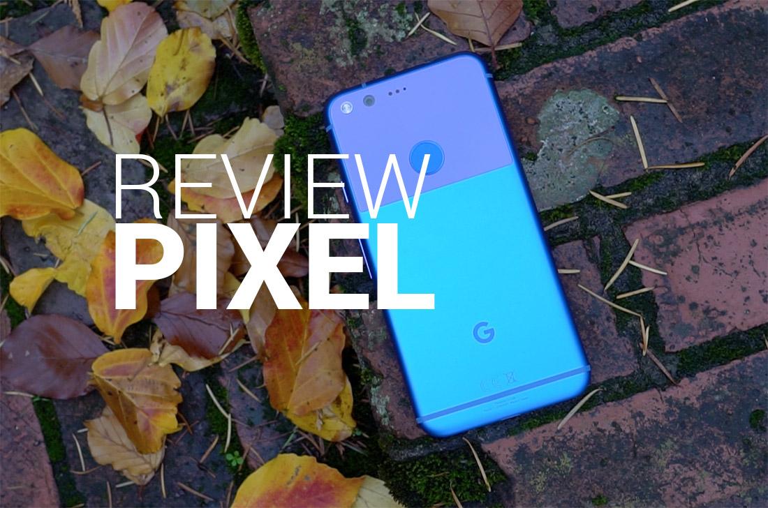 google pixel review pixel xl review