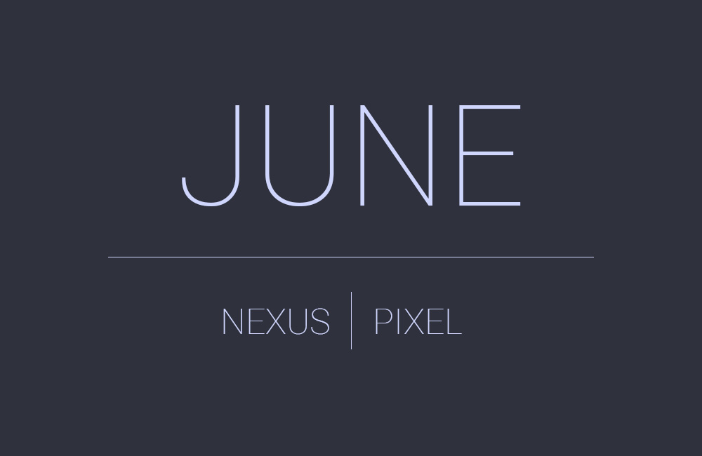 June Android Security Update Goes Live for Nexus, Pixel