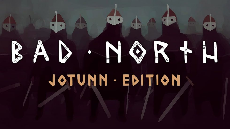 Bad North: Jotunn Edition Now Available for Android