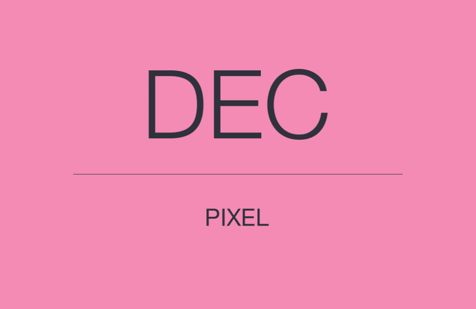 DECEMBER PIXEL UPDATE