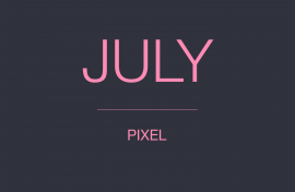 JULY PIXEL UPDATE